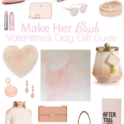 Make Her Blush Valentines Gift Guide