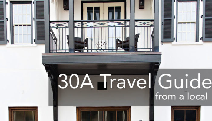 30A Travel Guide – From a Local's Perspective